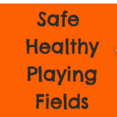 Safe Healthy Playing Fields