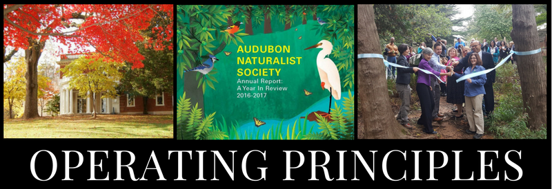 Audubon Naturalist Society Five-Year Strategic Plan - Operating Principles