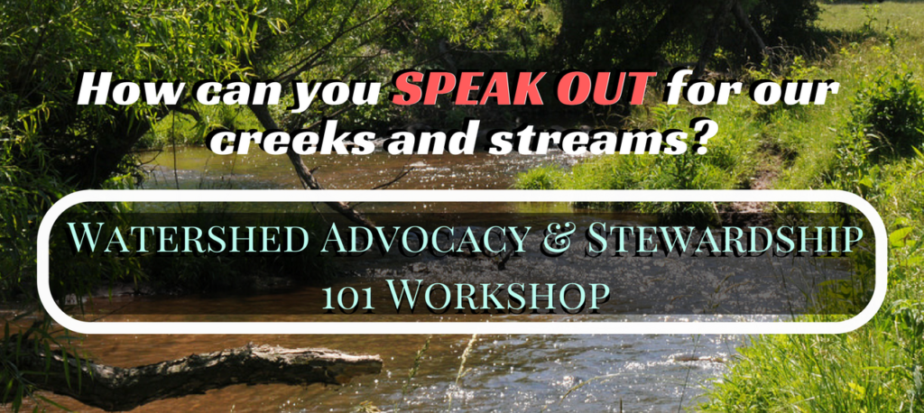 Watershed Advocacy and Stewardship 101 Workshop - March 20, 2018
