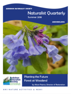 Audubon Naturalist Society Naturalist Quarterly Summer 2018