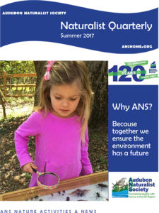 ANS Naturalist Quarterly - Summer 2017