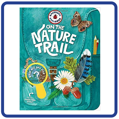 Backpack Explorer On the Nature Trail - What Will You Find?