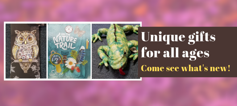 Unique gifts for all ages. Come see what's new!