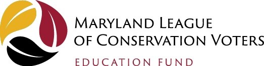 Maryland League of Conservation Voters Education Fund