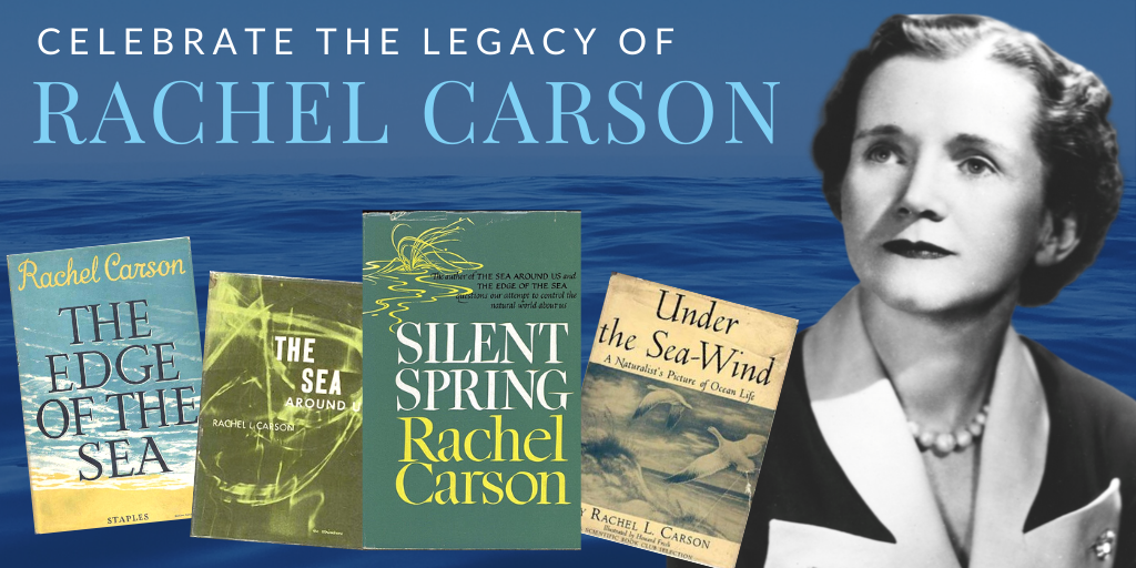 Celebrate the Legacy of Rachel Carson with ANS on May 27th at Noon