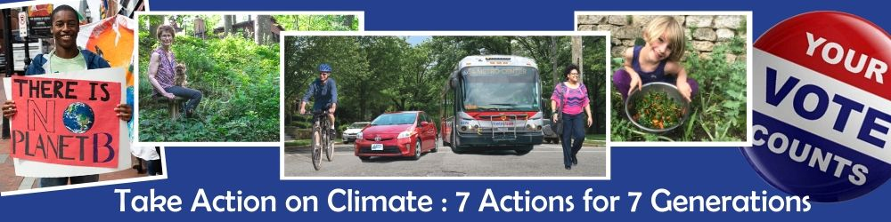The Climate Crisis/Climate Change: 7 Actions for 7 Generations