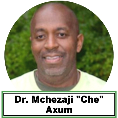 "Dr. Mchezaji ""Che"" Axum  is the Director of the Center for Urban Agriculture and Gardening Education in the College of Agriculture Urban Sustainability and Environmental Sciences (CAUSES) at the University of the District of Columbia (UDC). Axum leads a team of researchers at the Muirkirk Research Farm in Beltsville, MD and oversees UDC's Master Gardening, Specialty and Ethnic Crops and Urban Forestry programs.  He is a graduate of the College of Agronomy, now the College of Natural Resource Management at the University of Maryland and a Certified State of Maryland Nutrient Management Consultant.  Axum serves on the board of the Harry Hughes Center for Agroecology and is a member of the American Agronomy Society/ ASA, the Crop Science Society of America (CSSA), and the Soil Science Society of America (SSSA)."