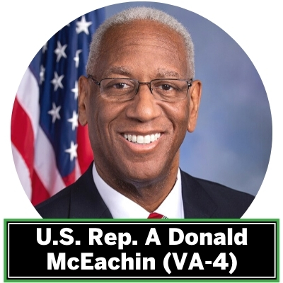 Congressman A. Donald McEachin, VA-04, (Keynote Speaker) was first elected to represent the 4th Congressional District of Virginia in the United States House of Representatives on November 8, 2016. Congressman McEachin has been selected by his colleagues to serve as a Regional Whip, co-chair of the House Democratic Environmental Message Team, Whip of the Congressional Black Caucus, co-chair of the Congressional Black Caucus' Energy, Environment, and Agriculture Task Force, and vice-chair of the Sustainable Energy and Environment Coalition (SEEC). During his first term in Congress, Rep. McEachin co-founded the United for Climate and Environmental Justice Congressional Task Force and continues to lead the task force as a co-chair.