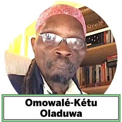 "Omowalé-Kétu Oladuwa is a New York native, the son of Carrie and John Taylor, Margaret Fisher and Tyrone Foster, and the cultural student of ""Chief"" James Hawthorne Béy. He is the author and vocalist of Poetry discovered Oladuwa on death row where he calibrated his Afrikan identity and wrote himself anew. Married 33 years, the father of five earned a B.S. in professional theatre, an MSJ in journalism,and worked 25 years in those two fields. He blogs at rootfolks.com. His latest published works include: bone sutures—unwiring the mathematic of blackbody otherness (2017); in the tradition—all/ways moving freedom forward (2018); and nitefall: a c-19 radicalblues (2020). Oladuwa lives and writes from Fort Wayne, IN."
